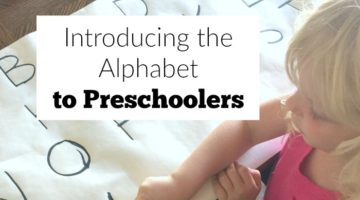 Preschool at Home Day 1: Introducing the Alphabet