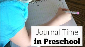 How to do journal time in preschool at home or in a school.