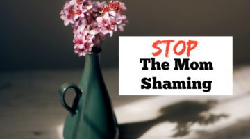 Stop the mom shaming! Blogs, opinions, and none of them know what is best for your child but you.