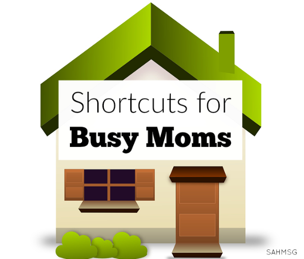 4 homemaking short cuts for busy moms.