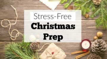 Ditch the stress this Christmas. This plan will help you keep stress-free Christmas prep on the list and all the rest of the stuff off!