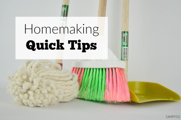 19 homemaking quick tips to get more done, and feel more successful as a homemaker or stay-at-home mom.