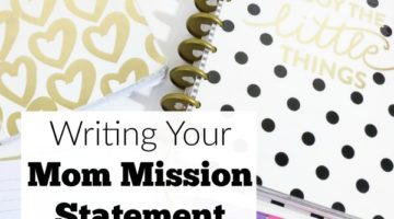 A Mom Mission Statement