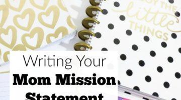 A Mom Mission Statement