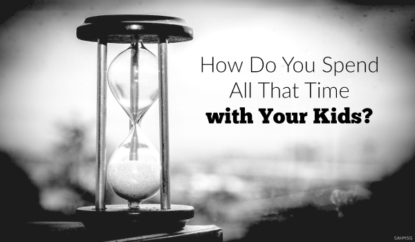 """I get asked a lot, """"How can you spend all that time with your kids?"""" My response? How can I not spend time with my kids!"""