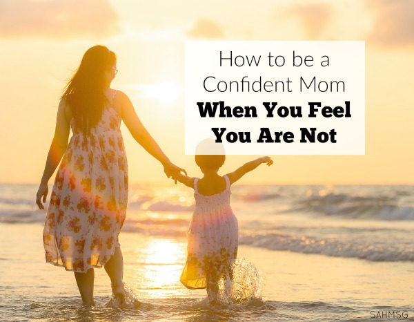 How do you become a confident mom? There is a series of steps that many of us confident moms follow when making decisions. It may help you be a more confident mom too.