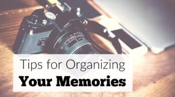 Tips for organizing your memories and family photos.