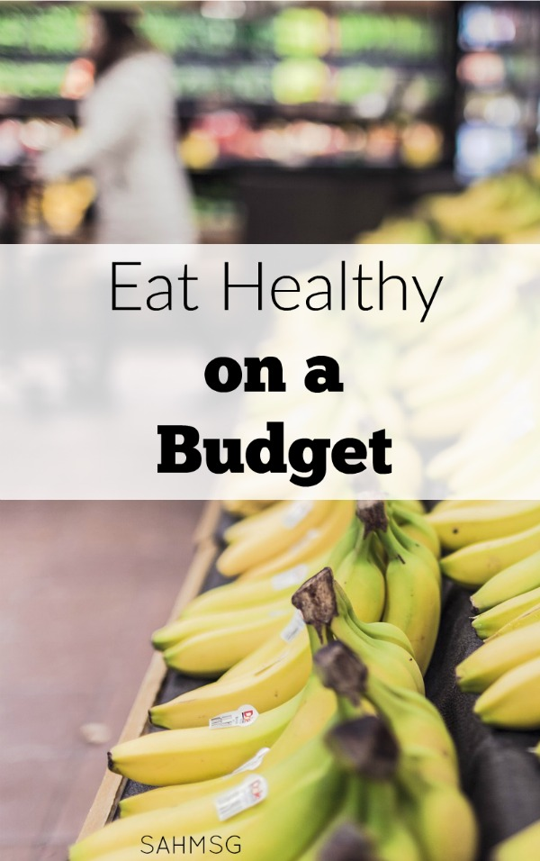 6 tips to eat healthy on a budget.