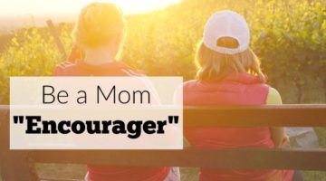 Be a Mom Encourager