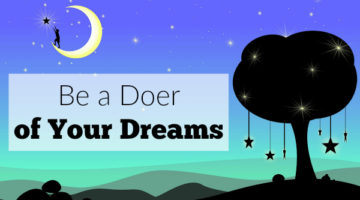 Be a Doer of Your Dreams