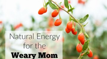 Natural Energy for Weary Moms