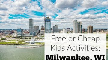 Free or Cheap Kids Activities in Milwaukee
