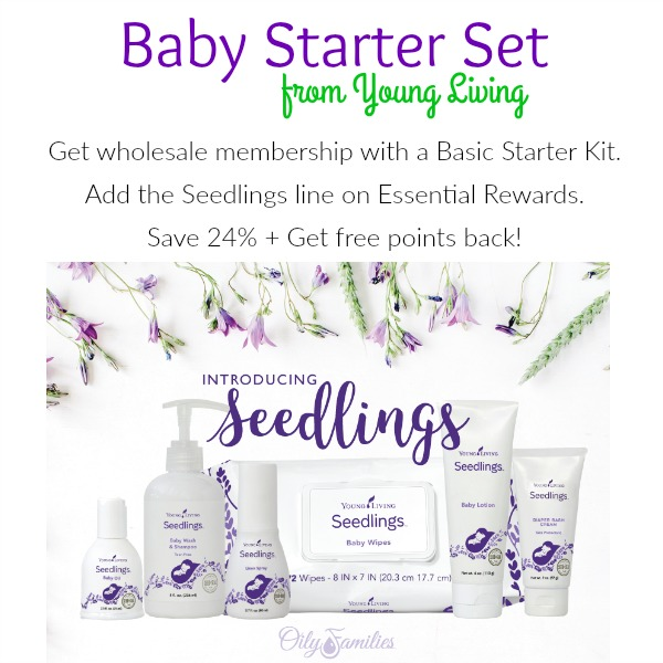 Young Living  Seedlings line of natural, toxin-free baby care products.