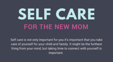 Self Care for New Moms
