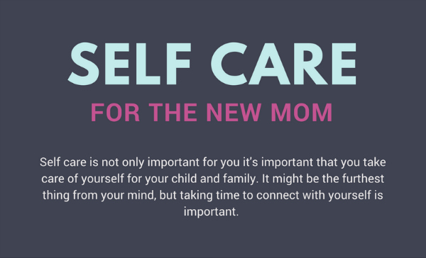 Are you taking care of yourself mom? Self-care for the new mom can be hard. Self-care for any mom can be hard, but these ideas-and free printable-will help you fit it in.