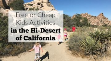 Free or Cheap Activities for Kids in the Hi-Desert of California