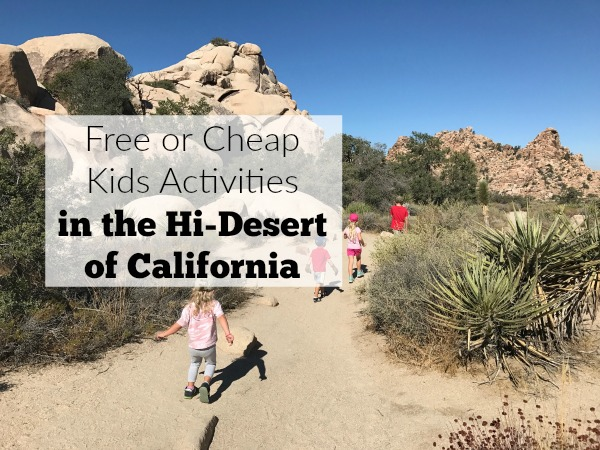 Think there is nothing to do in the hi-desert of California? Think again. There is a fun list of free or cheap kids activities in the hi-desert of California and the Morongo Basin.