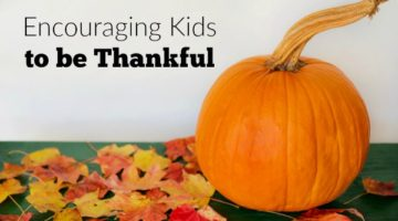 Encouraging Kids to be Thankful