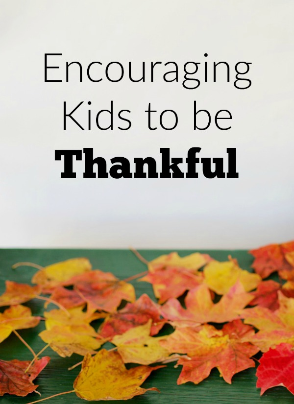 Creative ways you can be encouraging kids to be thankful every day. We think of thankfulness at Thanksgiving, but kids can learn gratitude every day.