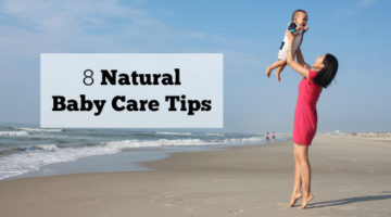 8 Natural Baby Care Tips