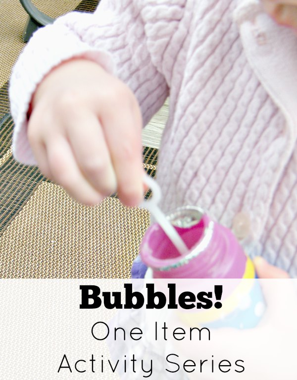 Bubbles are a great, inexpensive one item activity for toddlers.
