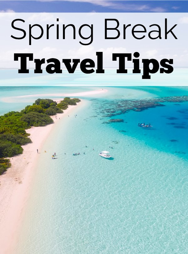 Going on a trip for Spring Break with kids? Get these tips from a travel agent. Spring Break travel tips to maximize your budget AND your fun!