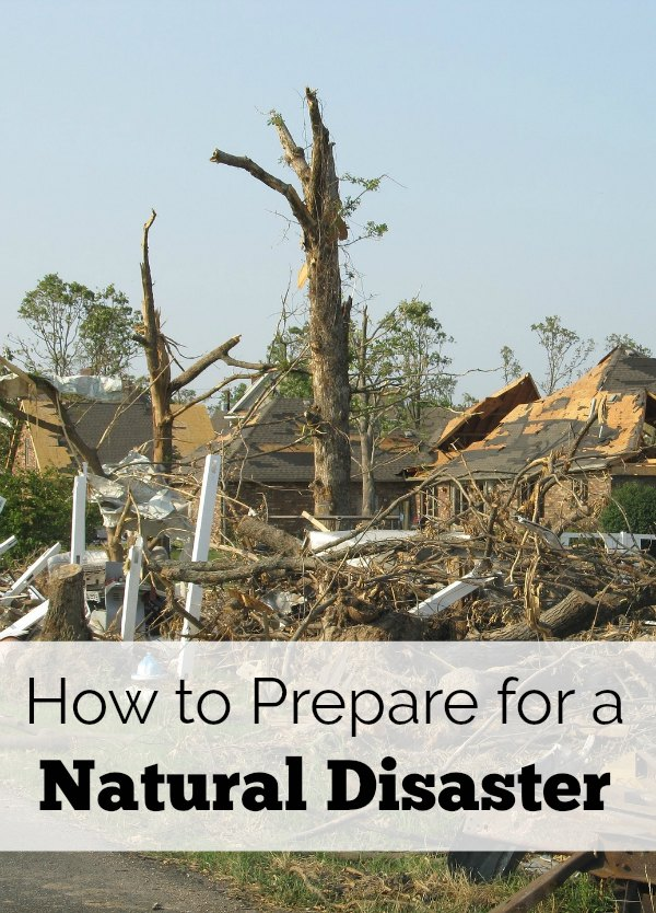 Prepare for a natural disaster ahead of time. Don't wait and put your family at risk! These 4 tips will help you be prepared for a natural disaster.