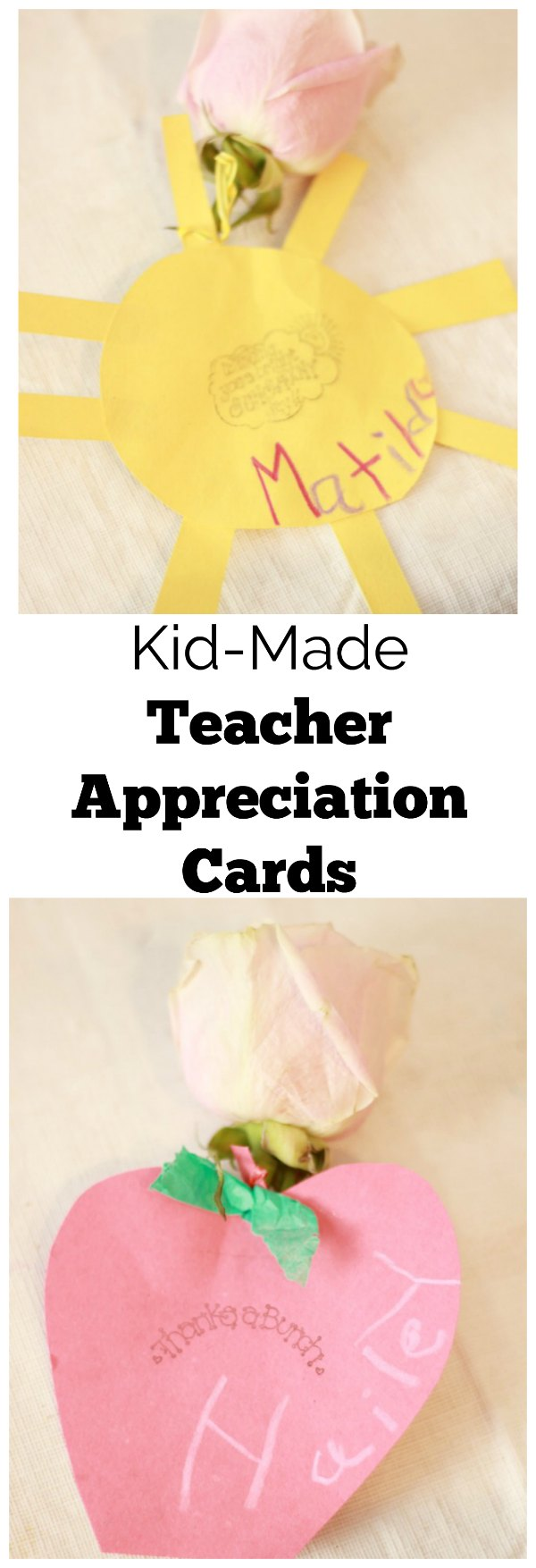 Kid-made teacher appreciation cards help kids show their teaccher's how thankful they are for all they do for our kids.
