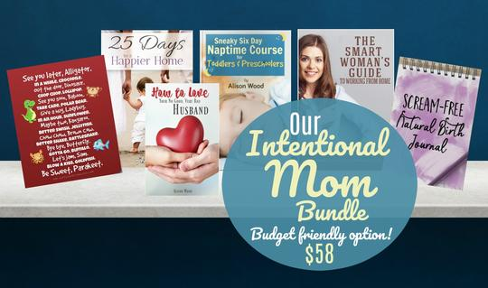 Intentional mom tips, tools and encouragement for stay-at-home moms.
