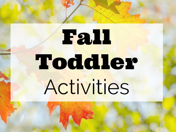 Great Fall toddler activities to try!