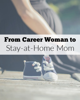 The transition from career woman to stay-at-home mom is a major life change, but with some focus on personal growth and goals, you can make the move smooth.