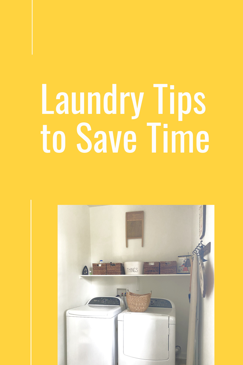 Laundry time saving tips to make more quality time.